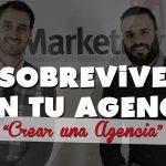 Cómo puede sobrevivir una agencia de marketing hoy